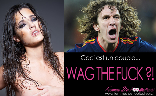 Le couple WAG the FUCK Puyol & Costa